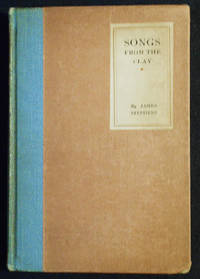 image of Songs from the Clay [provenance: Caroline F. Ware (1899-1990)]