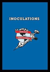 image of Inoculations : Four Plays