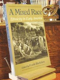 A Mixed Race by  Frank Shuffelton - Paperback - 1st Edition 1st Printing - 1993 - from Henniker Book Farm and Biblio.co.uk