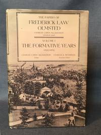 THE PAPERS OF FREDERICK LAW OLMSTEAD | VOLUME 1, THE FORMATIVE YEARS, 1822 to 1852