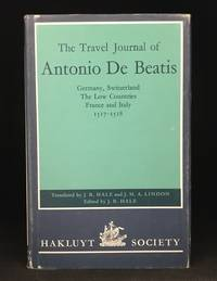 image of The Travel Journal of Antonio de Beatis; Germany, Switzerland, the Low Countries, France and Italy, 1517-1518 (Publisher series: Second Series.)