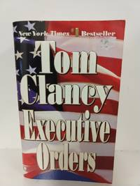 Executive Orders by Tom Clancy - Paperback - 1997 - from Fleur Fine Books and Biblio.com