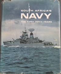 South Africa's Navy: The First Fifty Years