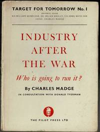 image of Industry After The War: Who is going to run it?