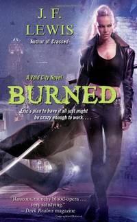 Burned: A Void City Novel