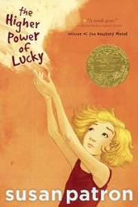 The Higher Power Of Lucky (Turtleback School & Library Binding Edition)