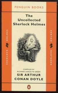 The Uncollected Sherlock Holmes  ; English and Spanish Edition