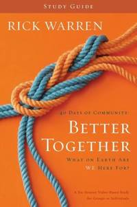 Better Together : What on Earth Are We Here For? by Rick Warren - Paperback - 2010 - from ThriftBooks (SKU: G0310326842I5N00)