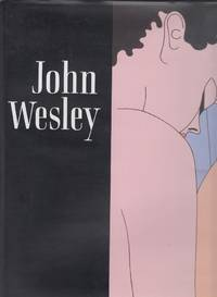 John Wesley: Paintings 1961-2000 by  Alanna Heiss - First Edition, First Printing - 2001 - from Book Patrol and Biblio.com