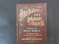 Illustrations of the Different Languages and Dialects in Which the Holy Bible in Whole or in Part Has Been Printed and Circulated By the American Bible Society and the British and Foreign Bible Society.