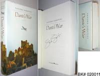 Dante's War: A Novel SIGNED