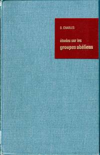 Études sur les groupes abéliens.  /  Studies on Abelian Groups.