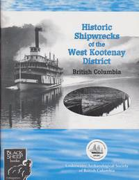 image of Historic Shipwrecks of the West Kootenay District, British Columbia