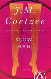 image of Slow Man: A Novel