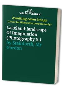 Lakeland:landscape Of Imagination (Photography S.)