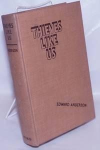image of Thieves Like Us a novel
