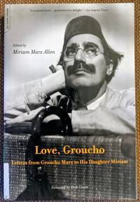 image of Love, Groucho Letters from Groucho Marx to His Daughter Miriam