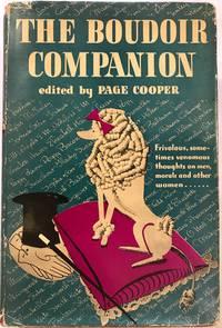 The Boudoir Companion Frivolous, sometimes venomous thoughts on men, morals and other women