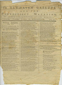image of The New-Haven Gazette and the Connecticut Magazine,16 separate sheets, Vol. II, No. 1, 7, 16, 26, 29, 43.  Incomplete