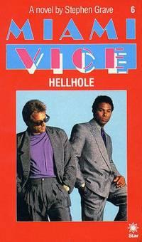 Miami Vice 6: Hellhole