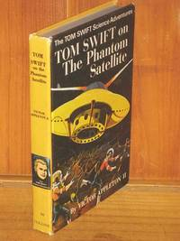 Tom Swift on The Phantom Satellite by Victor Appleton II - Hardcover - 1962 - from Shiny Owl Books and Biblio.com