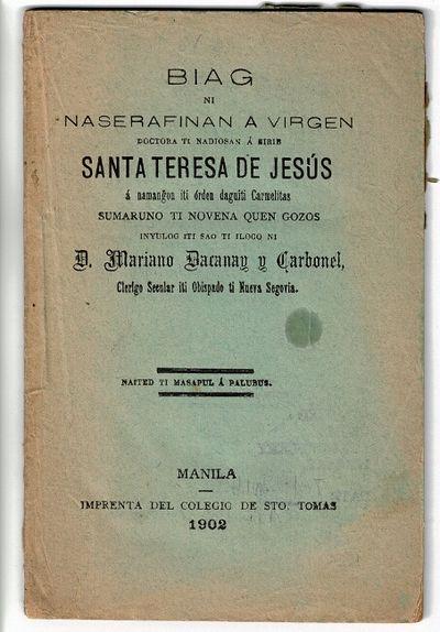 Manila: Imprenta del Colegio de Sto. Tomás, 1902. 16mo, pp. 64; woodcut on p. 1; original printed w...