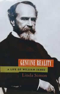 Genuine Reality:  A Life of William James