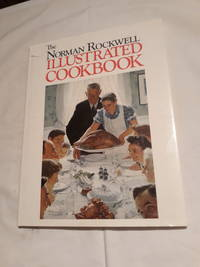 The Norman Rockwell Illustrated Cookbook