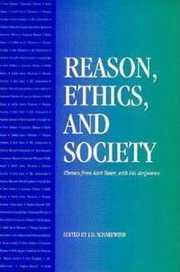 Reason, Ethics, and Society: Themes From Kurt Baier, With His Responses