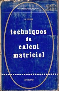 Techniques du calcul matriciel.