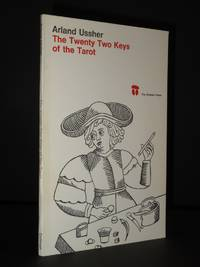 The Twenty Two Keys of the Tarot