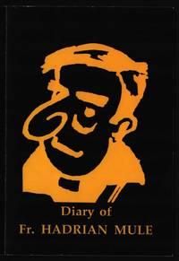 Diary of Fr. Hadrian Mule.
