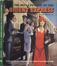 The belle epoque of the Orient-Express