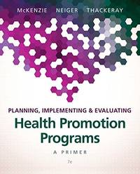 Planning, Implementing, & Evaluating Health Promotion Programs: A Primer (7th Edition),