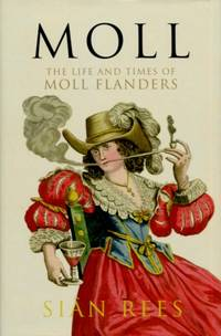 Moll, The Life and Times of Moll Flanders