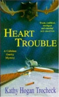 image of Heart Trouble (A Callahan Garrity mystery)