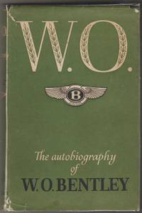 image of W.O. The Autobiography of W.O. Bentley