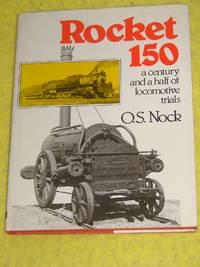 Rocket 150, a Century and a Half of Locomotive Trials