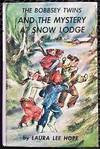 The Bobbsey Twins and the Mystery At Snow Lodge by Hope, Laura Lee - 1960