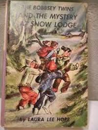 The Bobbsey Twins and the Mystery At Snow Lodge
