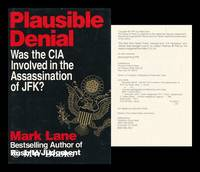 Plausible Denial : Was the CIA Involved in the Assassination of JFK? / by Mark Lane by  Mark Lane - First Edition; Second Printing - 1991 - from MW Books Ltd. and Biblio.com
