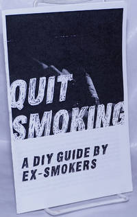 image of Quit Smoking: A DIY Guide by Ex-Smokers