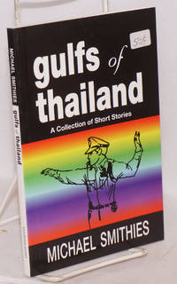Gulfs of Thailand a collection of short stories