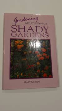 Gardening with the Experts  Shady Gardens