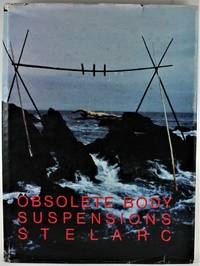 Obsolete Body Suspensions Stelarc 1st Edition Signed by Stelarc