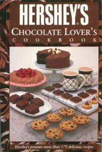 Hershey's Chocolate Lover's Cookbook by Hersheys - Hardcover - 1993 - from Buy The Book (SKU: BTB00014915)