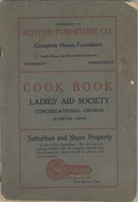 Cook Book. [Compiled by the] Ladies' Aid Society [of the] Congregational Church, Seymour, Conn