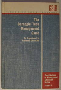 The Carnegie Tech Management Game: An Experiment In Business Education