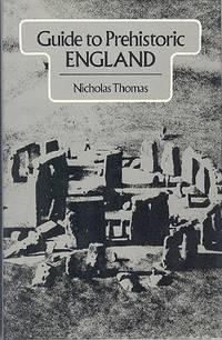 Guide to Prehistoric England.