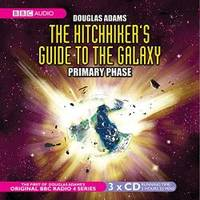 image of The Hitchhiker's Guide to the Galaxy: The Primary Phase (BBC Radio Collection)